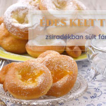 9. LECKE: édes kelt tészta készítése fánkokhoz